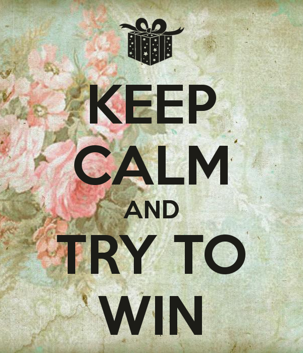 keep-calm-and-try-to-win-46