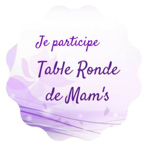 Table Ronde de Mam's
